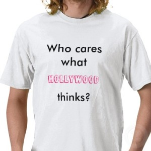who_cares_what_hollywood_thinks_tshirt-p235948726007031050qtdg_400